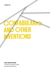 Confabulario and Other Inventions