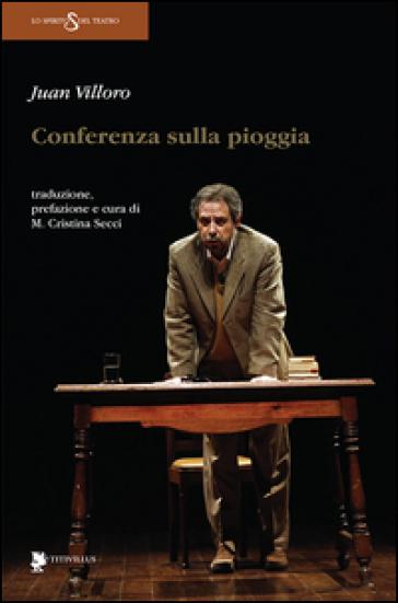 Conferenza sulla pioggia - Juan Villoro |
