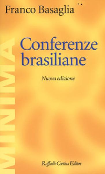 Conferenze brasiliane - Franco Basaglia | Ericsfund.org