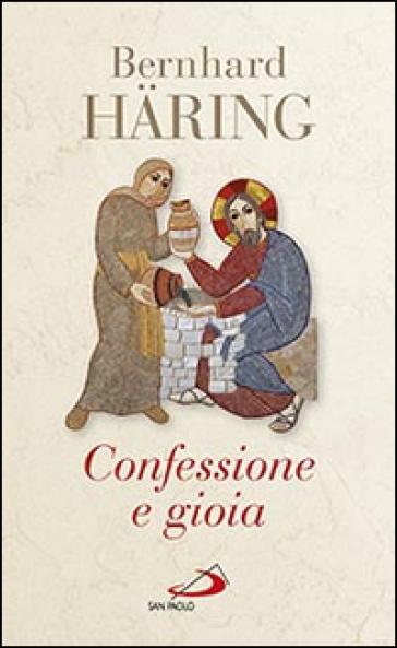 Confessione e gioia - Bernhard Haring pdf epub
