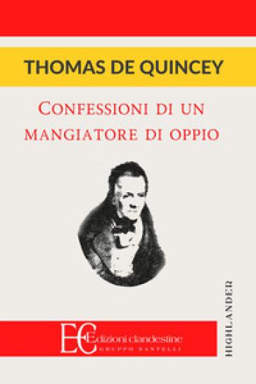 Confessioni di un oppiomane - Thomas De Quincey pdf epub