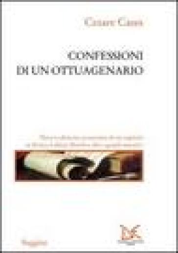 Confessioni di un ottuagenario - Cesare Cases |