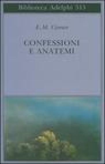Confessioni e anatemi - Emile Michel Cioran pdf epub