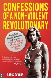 Confessions Of A Non-Violent Revolutionary