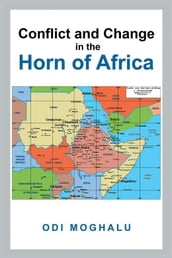 Conflict and Change in the Horn of Africa