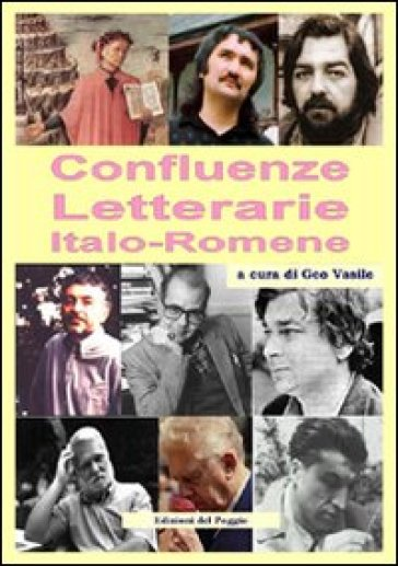 Confluenze letterarie. Ediz. italiana e romena - Geo Vasile |