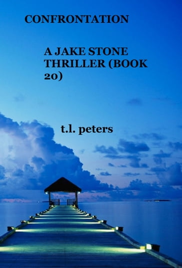 Confrontation, A Jake Stone Thriller (Book 20)