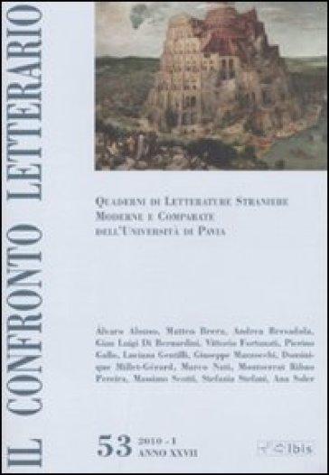 Confronto letterario. Quaderni di letterature straniere moderne e comparate dell'università di Pavia (Il). Vol. 53