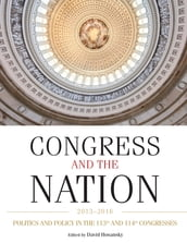 Congress and the Nation 2013-2016, Volume XIV