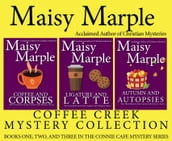 Connie Cafe Mysteries Books 1 - 3: Coffee & Corpses/Ligature & Latte/Autumn & Autopsies