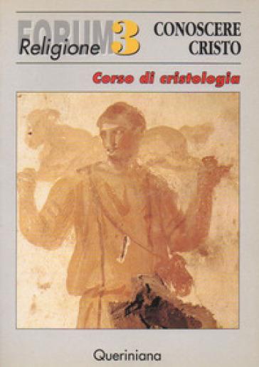 Conoscere Cristo. Corso di cristologia - Rudolf Laufen  