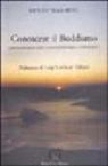 Conoscere il buddismo. Cristianesimo e spiritualità orientale a confronto - Renzo Mammini  