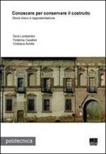 Conoscere per conservare il costruito - Nora Lombardini | Rochesterscifianimecon.com