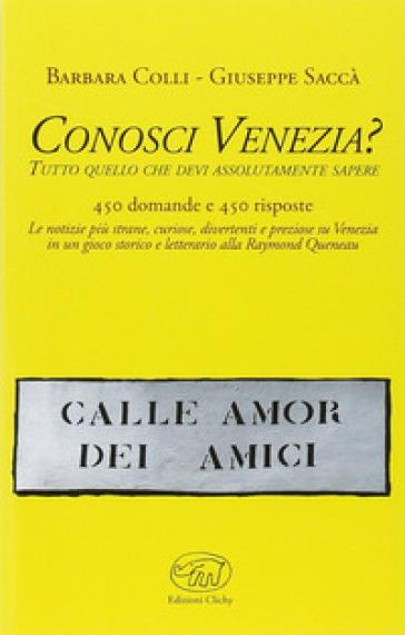 Conosci Venezia? - Giuseppe Saccà |