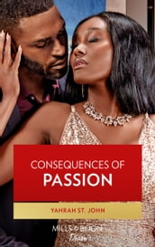 Consequences Of Passion (Mills & Boon Desire) (Locketts of Tuxedo Park, Book 1)