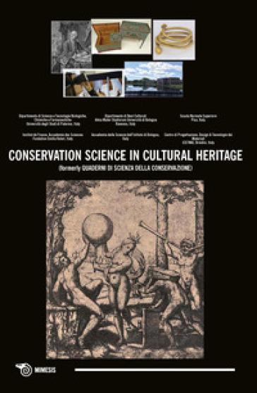 Conservation science in cultural heritage (formerly Quaderni di scienza della conservazione). 17.