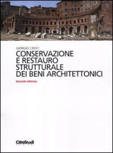 Conservazione e restauro strutturale dei beni architettonici
