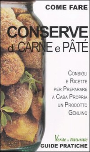 Conserve di carne e patè - Marco Zulberti   Rochesterscifianimecon.com