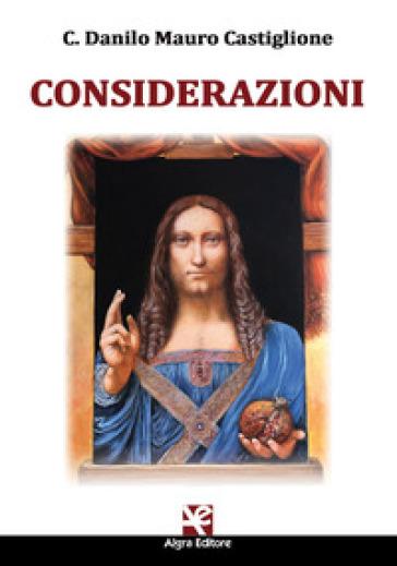 Considerazioni - C. Danilo Mauro Castiglione |