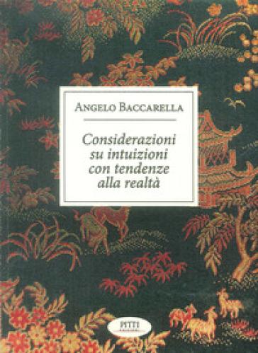 Considerazioni su intuizioni con tendenze alla realtà - Angelo Baccarella | Kritjur.org