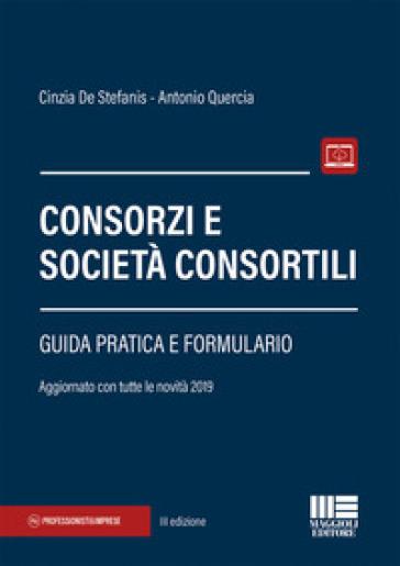 Consorzi e società consortili - Cinzia De Stefanis |