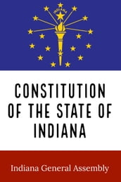 Constitution of the State of Indiana