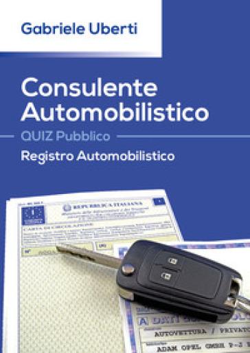 Consulente Automobilistico. Quiz pubblico. Registro Automobilistico