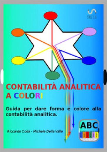 Contabilità analitica a colori - Riccardo Coda pdf epub