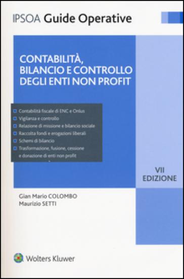 Contabilità, bilancio e controllo degli enti non profit. Con e-book - Gian Mario Colombo   Thecosgala.com