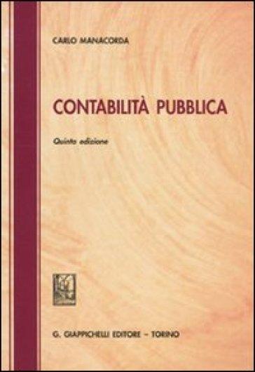 Contabilità pubblica - Carlo Manacorda | Thecosgala.com