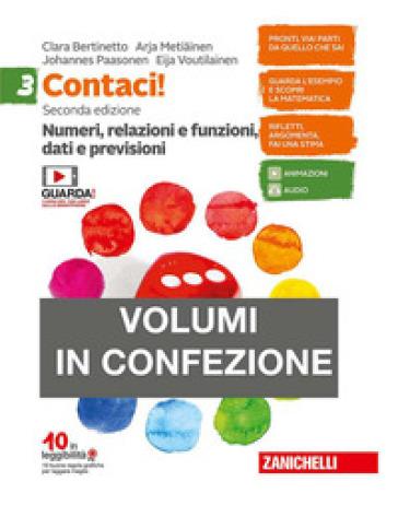 Contaci! Per la Scuola media. Con e-book. Con espansione online. 3: Numeri, relazioni, dati-Misure, spazio e figure - Clara Bertinetto |