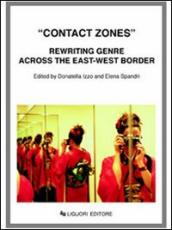 Contact zones. Rewriting genre across the east-west border