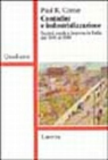 Contadini e industrializzazione. Società rurale e impresa in Italia dal 1840 al 1940 - Paul R. Corner   Thecosgala.com