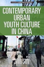 Contemporary Urban Youth Culture in China