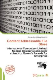 Content Addressable File Store