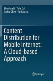 Content Distribution for Mobile Internet