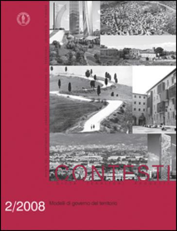 Contesti. Città territori progetti (2008). 2: Modelli di governo del territorio - P. Baldeschi pdf epub