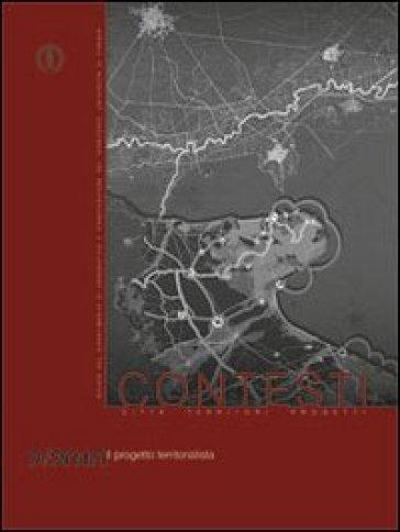 Contesti. Città territori progetti (2010). 2: Il progetto territorialista - D. Poli | Jonathanterrington.com