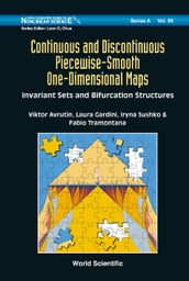 Continuous And Discontinuous Piecewise-smooth One-dimensional Maps: Invariant Sets And Bifurcation Structures
