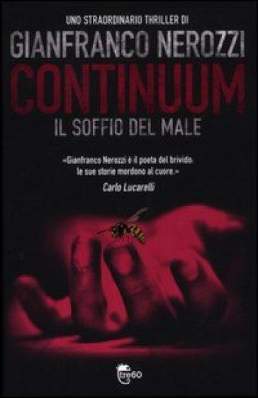 Continuum. Il soffio del male - Gianfranco Nerozzi |