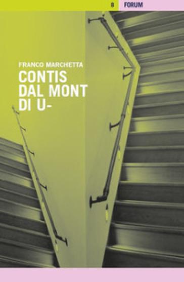 Contis dal Mont di U- - Franco Marchetta  