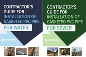 Contractor s Guide for Installation of Gasketed PVC Pipe for Water / for Sewer