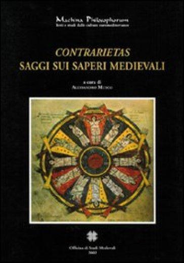 Contrarietas. Saggi sui saperi medievali - A. Musco   Jonathanterrington.com