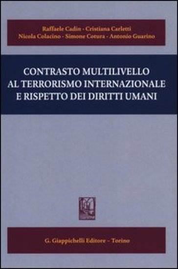 Contrasto multilivello al terrorismo internazionale e rispetto dei diritti umani