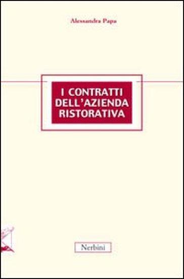Contratti dell'azienda ristorativa (I) - Alessandra Papa |