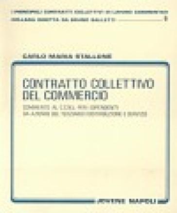 Contratto collettivo del commercio commento al ccnl per i for Ccnl terziario distribuzione e servizi