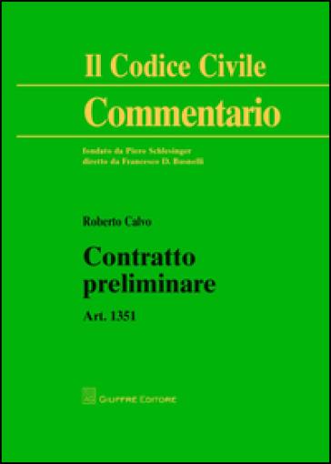 Contratto preliminare. Art. 1351 - Roberto Calvo | Thecosgala.com