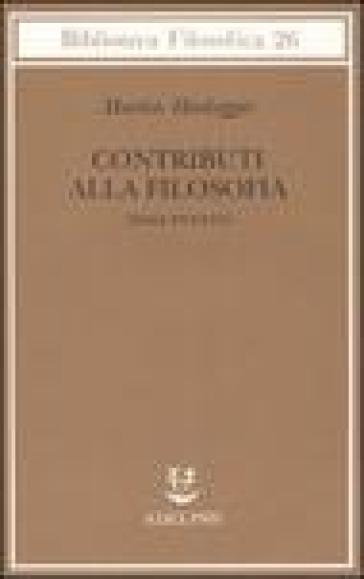 Contributi alla filosofia (Dall'evento) - Martin Heidegger |