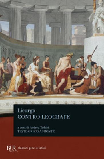Contro Leocrate. Testo greco a fronte - Licurgo | Ericsfund.org