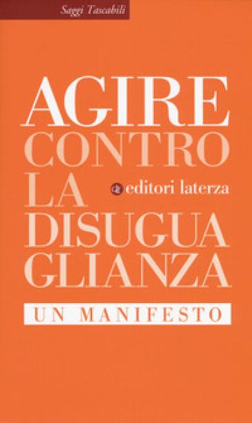 Contro la disuguaglianza. Un manifesto - AG.I.R.E. |